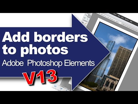 Add Borders to Photos using Adobe Photoshop Elements