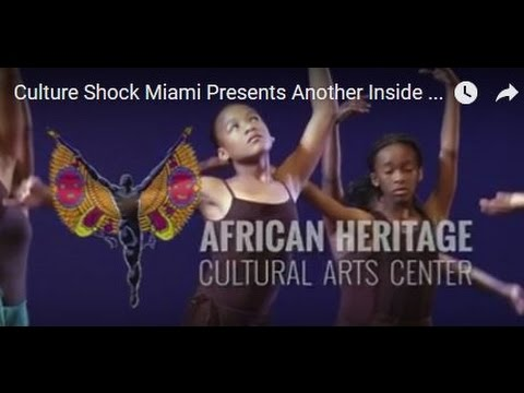 Culture Shock Miami Presents Another Inside Story  African Heritage Cultural Arts Center HD