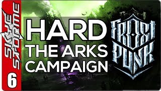 Frostpunk The Arks Hard Campaign - EP 6 THE FINAL PUSH