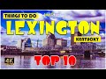 Lexington (Kentucky) ᐈ Things to do   Best Places to Visit   Top Tourist Attractions ☑️
