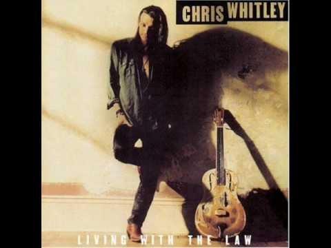 Chris Whitley - Long Way Around