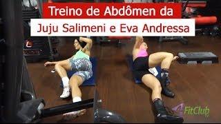 Treino de Abdômen da Juju Salimeni e Eva Andressa