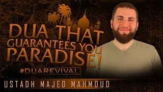Dua That Guarantees You Paradise!? #DuaRevival ? by Ustadh Majed Mahmoud ? TDR Production