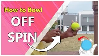 How to do Off Spin |How to spin tennis ball | Bowling Technique | cricket |