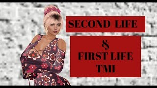 SECOND LIFE | TMI Tag Challenge