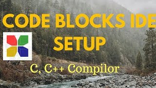 How to install Code Blocks IDE | C C++ Compiler