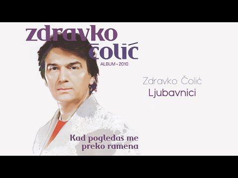 Zdravko Colic - Ljubavnici