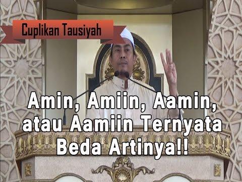 Amin, Amiin, Aamin, atau Aamiin Ternyata Beda Artinya!!! - Ustadz Drs. H. Nasution Usman