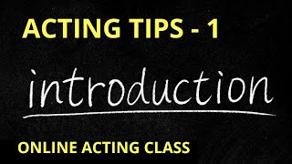 BOLLYWOOD  ACTING TIPS - 1 Introduction