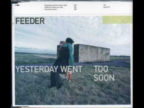 Feeder - Getting to know you well  b side