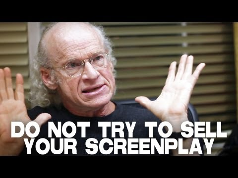 Do Not Try To Sell Your Screenplay by Richard Walter