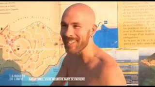 NATURISTES  : VIVRE NU ET HEUREUX SANS SE CACHER (EPISODE 1)