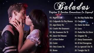 Musica Romantica Canciones De Amor 💘 Mejores Exitos Baladas Romanticas en Espanol   Musica del Ayer