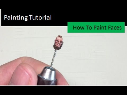 Warhammer 40K Painting Tutorial How To Paint Faces
