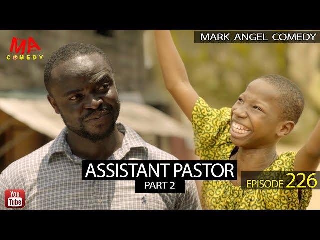 ASSISTANT PASTOR Part 2 (Mark Angel Comedy) (Episode 226) thumbnail