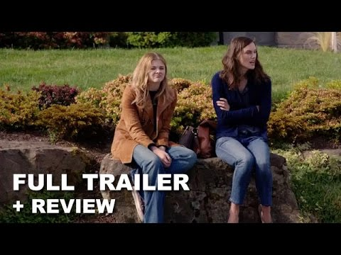 Laggies Official Trailer + Trailer Review - Keira Knightley, Chloe Moretz : Beyond The Trailer