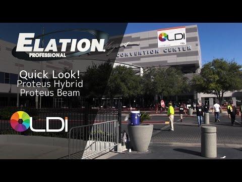 Elation Professional - Quick Look! LDI2016 - Proteus Hybrid & Proteus Beam