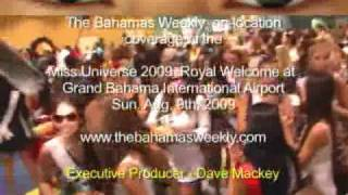 (VIDEO) Miss Universe 2009 Contestants Receive Royal Welcome on Grand Bahama