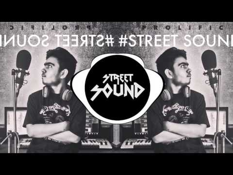Street Sound - Prolific | Latest punjabi rap | Desi Hip-hop | 2016