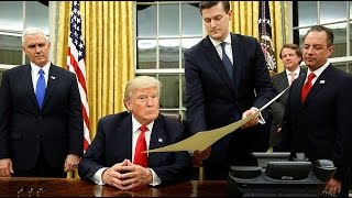 President Trump Signs-- TPP Now No Longer Exists