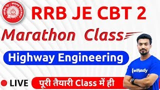 9:00 AM - RRB JE 2019 (CBT-2) | Highway Engineering by Sandeep Sir (Marathon Class)