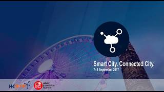 APAC Innovation Summit 2017 - Smart City. Connected City. (7-8 September 2017) - Highlights