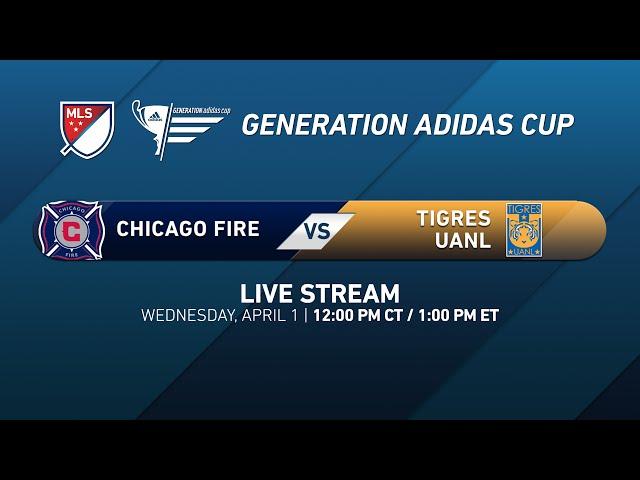 Chicago Fire vs. Tigres | Generation adidas 2015
