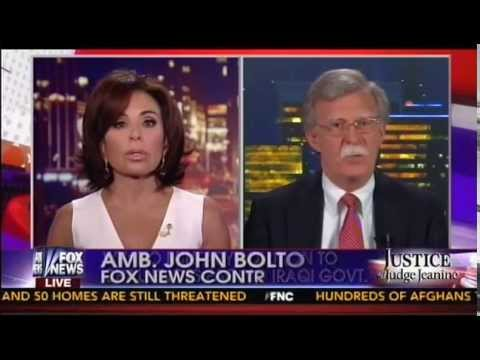 John Bolton With Judge Jeanine Weighs In On Iraq