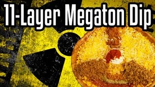 11-Layer Megaton Dip - Shart Week Day 3 - Epic Meal Time
