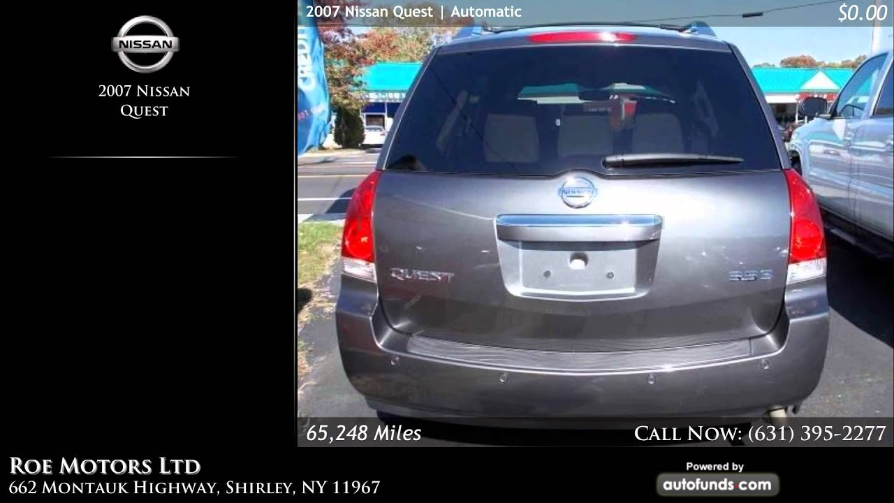 Used 2007 Nissan Quest Roe Motors Ltd Shirley Ny Youtube