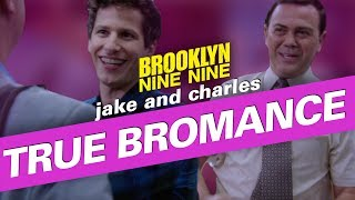 Jake and Charles: True Bromance | Brooklyn Nine-Nine
