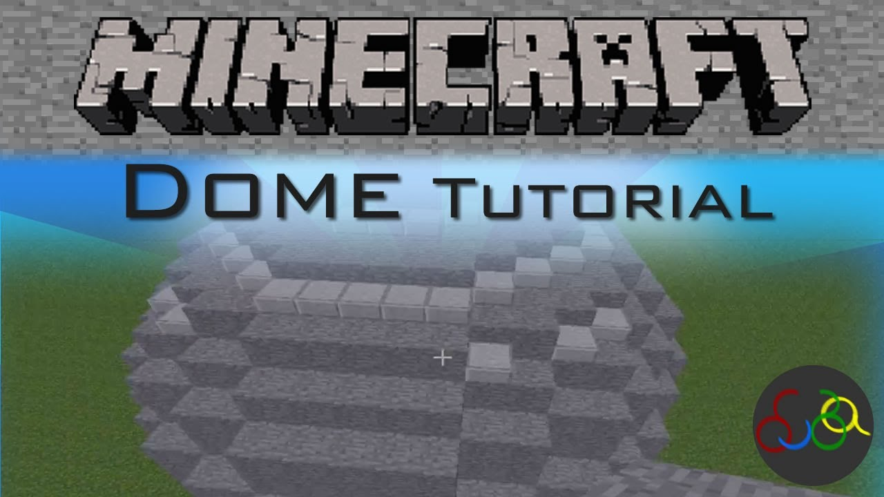 Minecraft Dome Tutorial