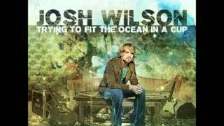 Watch Josh Wilson Tell Me video