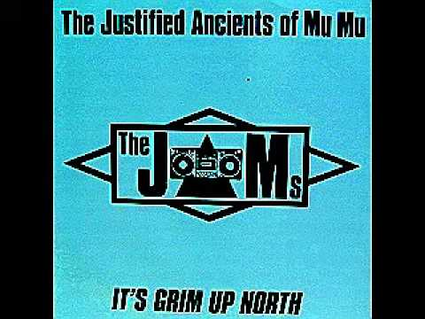 The Justified Ancients of Mu Mu - It's Grim Up North (Original 1990 Mix)
