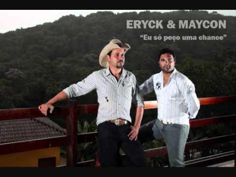 Ericky & Maycon Sertanejo Universitário | Só peço uma chance