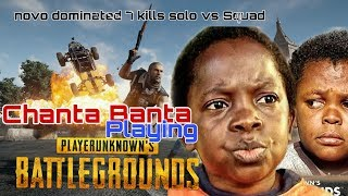Chanta Banta Playing PUBG   Novo Dominated   Solo Vs Squad PUBG INDIA