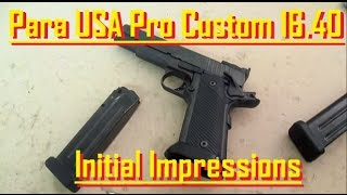 Para USA Pro Custom 16.40 - .40 S&W Competition #96707 - In-Depth Table Top Review
