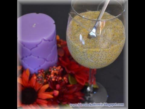 Chia Pudding - Super Zdrowy Deser Lub Zdrowe śniadanie:-) / Kierunek Zdrowie