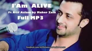 Atif Aslam ft.Maher zain I'M Alive Official Single || 2016