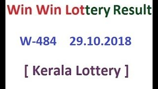 Kerala Lottery Result Today Win Win W-484 29.10.2018