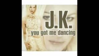 Watch Jk You Got Me Dancing video