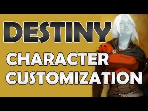 DESTINY CHARACTER CUSTOMIZATION!