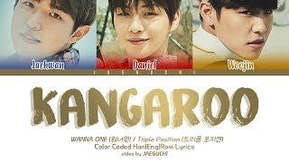 Wanna One (워너원) Triple Position - 캥거루 (Kangaroo) (feat. ZICO) (Color Coded Lyrics Eng/Rom/Han/가사)