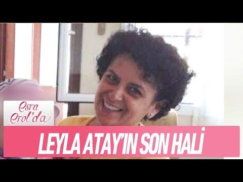 Leyla Atay'ın son haline inanamayacaksınız - Esra Erol'da 24 Ocak 2018