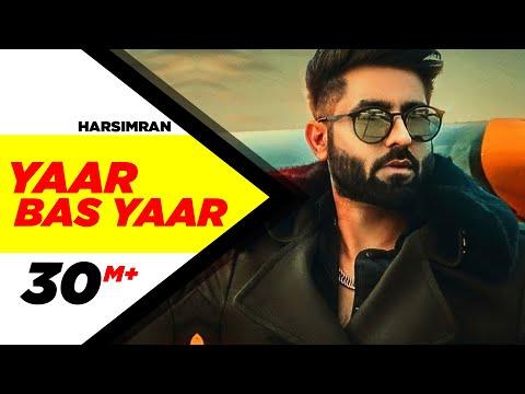 Yaar Bas Yaar | Harsimran | Desi Crew | Latest Punjabi Song 2018 | Speed Records