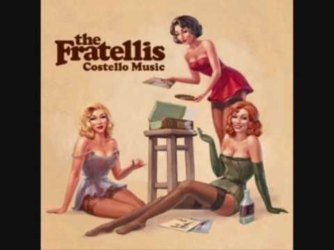 The Fratellis - Got Ma Nuts From a Hippie