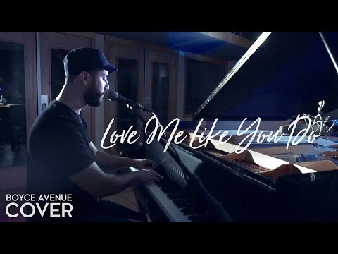 Boyce Avenue - Love Me Like You Do
