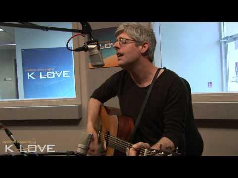 K-LOVE - Matt Maher