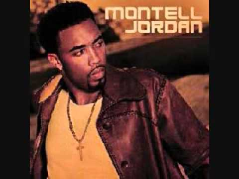 Montell Jordan - You Must Have Been