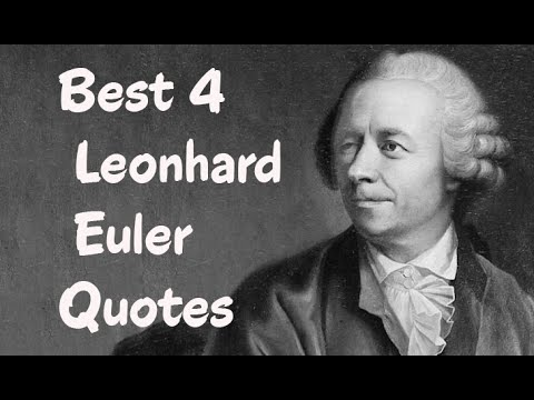 Best 4 Leonhard Euler Quotes - The Famous  Swiss Mathematician
